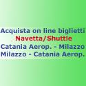 Shuttle navette Catania-Milazzo-Catania